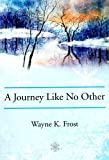 img - for A Journey Like No Other book / textbook / text book