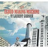 The cloud Making Machine