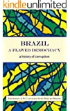 Brazil, a flawed democracy: A history of corruption
