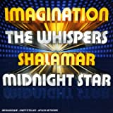 echange, troc Compilation - Imagination - The Whispers - Shalamar - Midnight Star