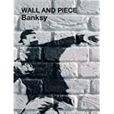 Wall and Piece ~ Banksy