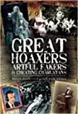 img - for Great Hoaxers, Artful Fakers and Cheating Charlatans (Foul Deeds and Suspicious Deaths Series) by Nigel Blundell (2009-09-19) book / textbook / text book
