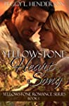 Yellowstone Heart Song (Yellowstone R...