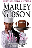 All's Fair (A Glamorous Life series Book 4)