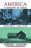 America: A History in Verse, Vol. 1: 1900-1939