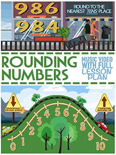 Rounding Numbers Song For Kids: Learning and Teaching Videos For Elementary School
