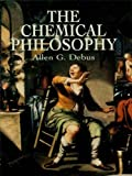 img - for The Chemical Philosophy (Dover Books on Chemistry) book / textbook / text book