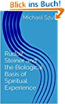 Rudolf Steiner and the Biological Bas...