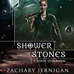 Shower of Stones: A Novel of Jeroun | Zachary Jernigan