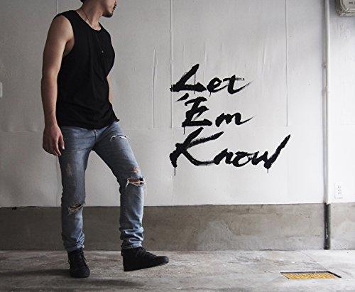 Let `Em Know