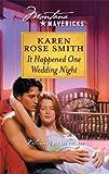 It Happened One Wedding Night (Silhouette Montana Mavericks)