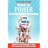 Unleash The Power of Social Media Marketing: Explosive Proven  Strategies to Boost Your Social Media Marketing Campaign
