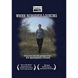 Family Secrets: When Nobody's Looking