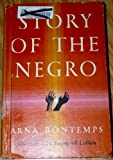 Story of the Negro (Fourth Edition - Second Printing)