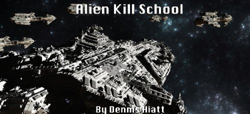 Alien Kill School (Related To 'The Knife' Series, Part 2)