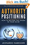 AUTHORITY POSITIONING: HOW TO BECOME...