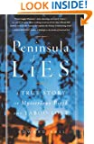 Peninsula of Lies: A True Story of Mysterious Birth and Taboo Love