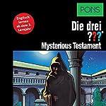 Mysterious Testament: Englisch lernen ab dem 3. Lernjahr (Die drei ???) | André Marx