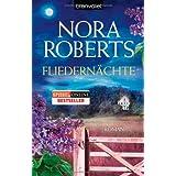 """Fliedern�chte: Romanvon """"Nora Roberts"""""""