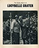 img - for The Family Album of Lucybelle Crater (Jargon 76) book / textbook / text book