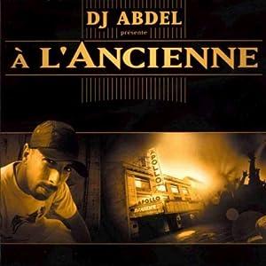 DJ Abdel -  A l`ancienne
