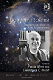 img - for God and the Scientist: Exploring the Work of John Polkinghorne (Ashgate Science and Religion) book / textbook / text book