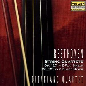 Beethoven: String Quartets, Op. 127 in E-Flat Major & Op. 131 in C-Sharp Minor