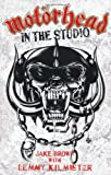 img - for Motorhead: In the Studio by Jake Brown (2010-04-01) book / textbook / text book