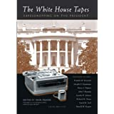 The White House Tapes: Eavesdropping on the President (Book & CD) ~ John Prados