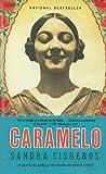 Caramelo Or Puro Cuento (0756948967) by Cisneros, Sandra
