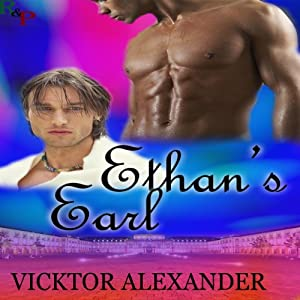 Ethan's Earl: The Wilgrin Chronicles, Book 2 | [Vicktor Alexander]