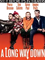 A Long Way Down (Watch Now Before It's In Theaters) [HD]