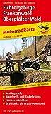 Fichtelgebirge - Frankenwald - Oberpf�lzer Wald: Motorradkarte mit Ausflugszielen, Einkehr- & Freizeittipps und Tourenvorschl�gen, wetterfest, reissfest, abwischbar, GPS-genau. 1:200000 - publicpress