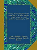 img - for Stony Hill Vineyard : the creation of a Napa Valley estate winery : oral history transcript / 199 book / textbook / text book