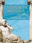 Lateinische Weisheit im Alltag - Rede...