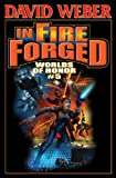 In Fire Forged: Worlds of Honor V (Honor Harrington- Anthologies Book 5) (English Edition)