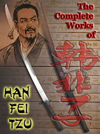 an overview of the aspirations of han fei tzu Free essay examples, how to write essay on han fei tzu and legalism example essay, research paper, custom writing write my essay on ruler han ministers.