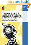 Think Like a Programmer (mitp Profess...
