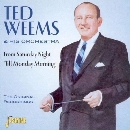 Ted Weems - From Saturday Night