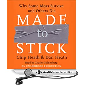 Why Some Ideas Survive and Others Die - Chip Heath & Dan Heath