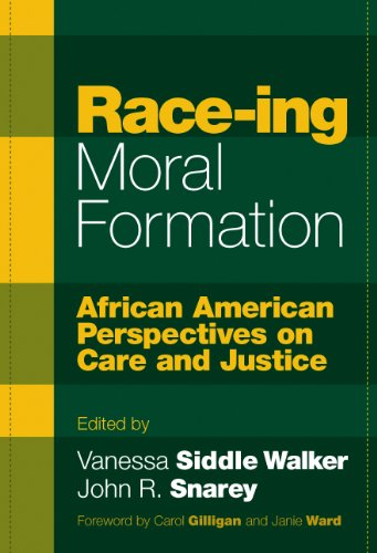 Race-Ing Moral Formation: African American Perspectives...