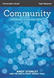 Community Conversation Guide with DVD: Starting Well in Your Small Group (0310816289) by Stanley, Andy
