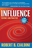 Influence: Science and Practice (5th Edition)