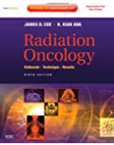 Radiation Oncology: Rationale, Technique, Results, 9e (Expert Consult Title: Online + Print)