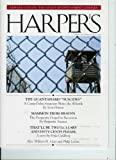 "Harpers Magazine March 2010 Edward Conlon: The Police-Entertainment Comples / The Guantanamo ""Suicides"" / Thatll Be Two Dollars and Fifty Cents Please (Volume 320)"