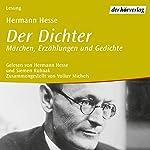 Der Dichter | Hermann Hesse