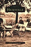 img - for Hicksville (NY) (Images of America) by Richard E. Evers (2000-10-30) book / textbook / text book