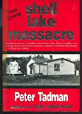 img - for Shell Lake Massacre book / textbook / text book