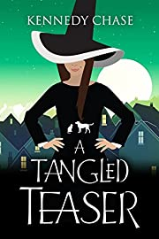 A Tangled Teaser: A Witch Cozy Murder Myster (Witches of Hemlock Cove Book 3)