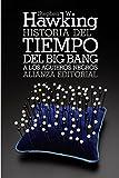 Stephen W. Hawking Historia del tiempo / A Brief History of Time: Del big bang a los agujeros negros / From the Big Bang to Black Holes